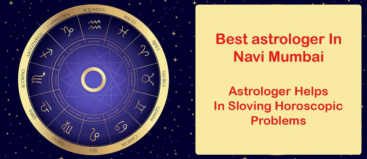 Best Astrologer in Navi Mumbai | Famous & Top Astrologer in Navi Mumbai - Bangalore